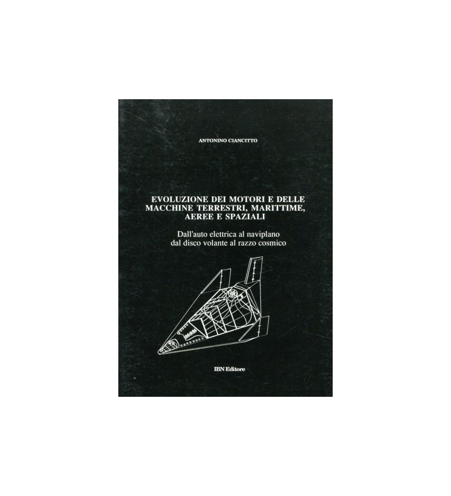 Evoluzione Dei Motori e delle Macchine Terrestri, Marittime, Aeree