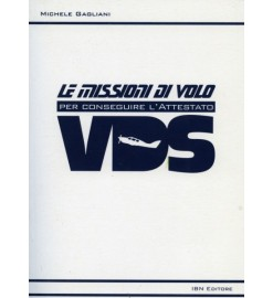 Le Missioni di Volo VDS