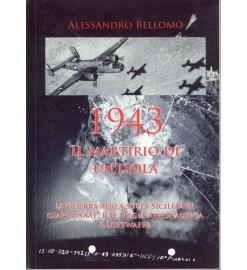 1943 Il martirio di un'isola