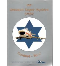 IAF Dassault Super Mystére...