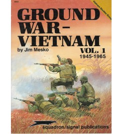 Ground War-Vietnam Vol.1...