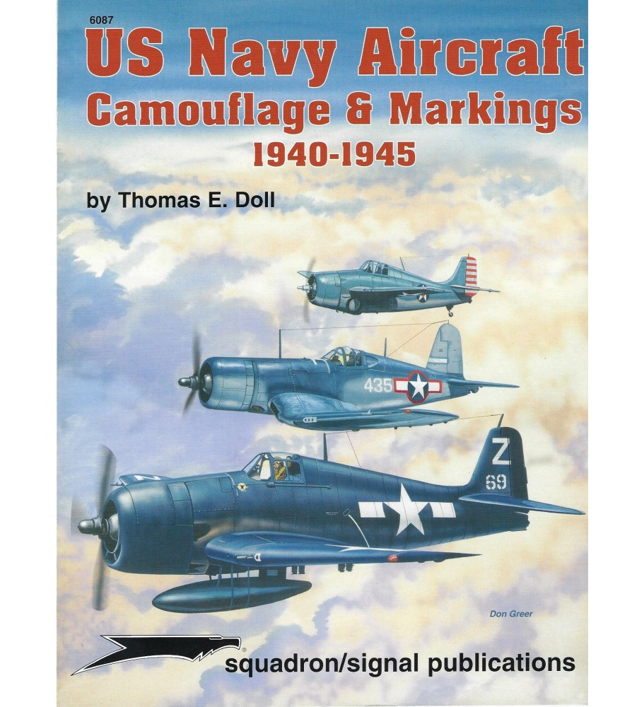 Squadron 6087 US Navy Aircraft Camouflage & Markings 1940-1945