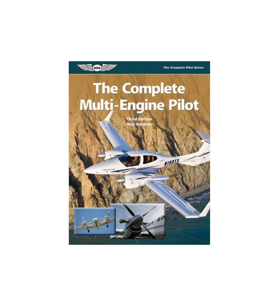 The Complete Multiengine Pilot Third Edition
