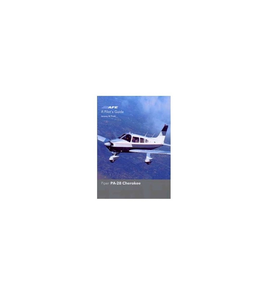 Pilot's Guide - Piper Pa 28 Cherokee (new)