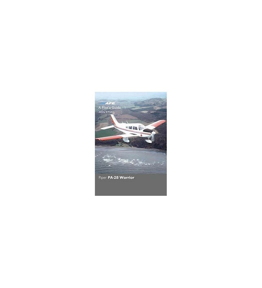 Pilot's Guide - Piper Pa 28 Warrior
